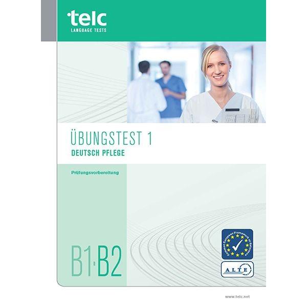 telc test deutsch b1 b2 pflege - B2 Prufung Beispiel